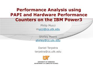 Performance Analysis using PAPI and Hardware Performance Counters on the IBM Power3
