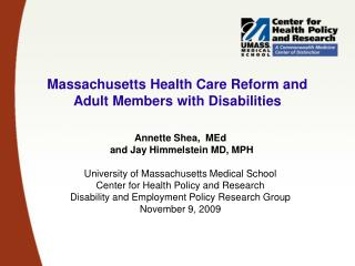 Massachusetts Health Care Reform and Adult Members with Disabilities