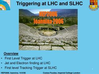 Triggering at LHC and SLHC