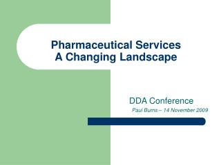Pharmaceutical Services A Changing Landscape
