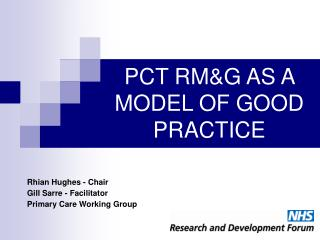 PCT RM&G AS A MODEL OF GOOD PRACTICE