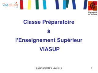Classe Préparatoire  à  l'Enseignement Supérieur  VIASUP