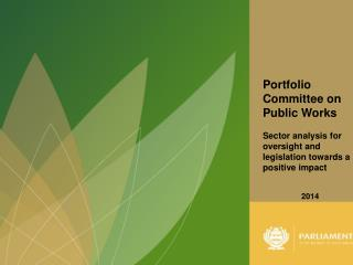 Portfolio Committee on Public Works Sector analysis for