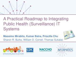 A Practical Roadmap to Integrating Public Health (Surveillance) IT Systems