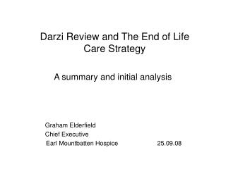 Darzi Review and The End of Life Care Strategy