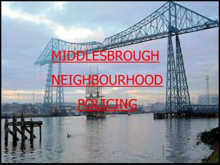 MIDDLESBROUGH NEIGHBOURHOOD POLICING