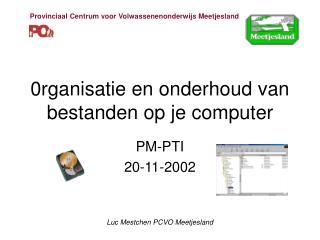 0rganisatie en onderhoud van bestanden op je computer