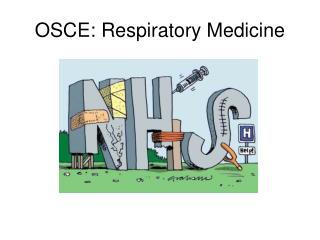 OSCE: Respiratory Medicine