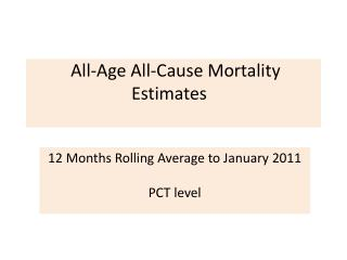 All-Age All-Cause Mortality Estimates �