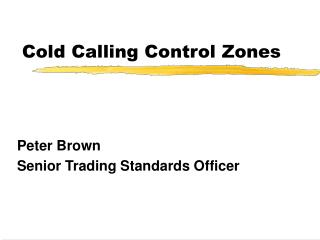 Cold Calling Control Zones