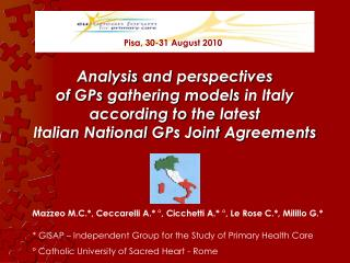 Analysis  and  perspectives of GPs gathering models  in Italy  according to  the  latest