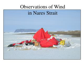 Observations of Wind in Nares Strait