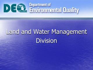Land and Water Management Division