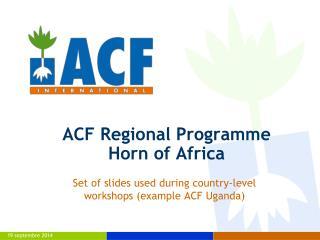 ACF Regional Programme Horn of Africa