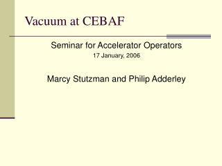 Vacuum at CEBAF