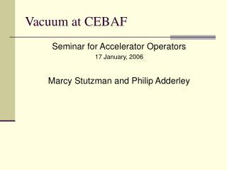 Vacuum at CEBAF