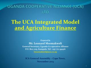 UGANDA COOPERATIVE ALLIANCE (UCA) LTD