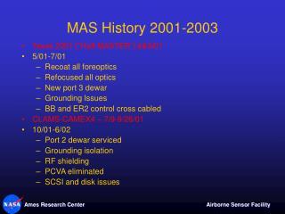 MAS History 2001-2003