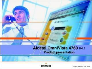 Alcatel OmniVista 4760  R4.1 Product presentation