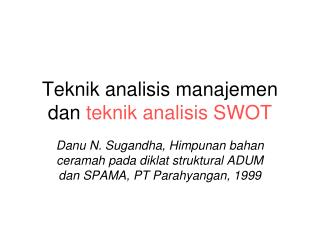 Teknik analisis manajemen dan  teknik analisis SWOT
