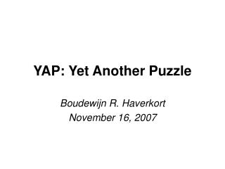 YAP: Yet Another Puzzle