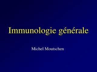 Immunologie g n rale