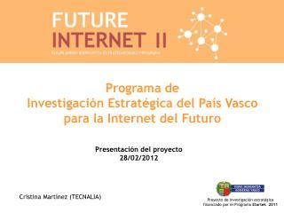 Programa de  Investigación Estratégica del País Vasco para la Internet del Futuro