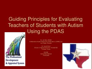 Guiding Principles for Evaluating Teachers of Students with Autism Using the PDAS