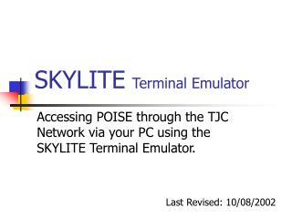 SKYLITE Terminal Emulator