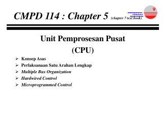Unit Pemprosesan Pusat  (CPU) Konsep Asas Perlaksanaan Satu Arahan Lengkap