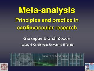 Meta-analysis Principles and practice in cardiovascular research