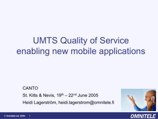 UMTS Quality of Service enabling new mobile applications