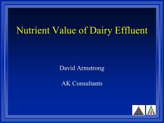 Nutrient Value of Dairy Effluent
