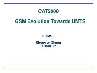 CAT2000 GSM Evolution Towards UMTS