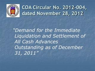 COA Circular No. 2012-004,                           dated November 28, 2012
