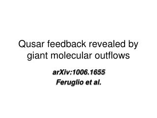 Qusar feedback revealed by giant molecular outflows