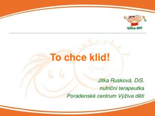 To chce klid!
