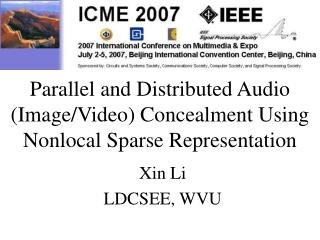 Parallel and Distributed Audio (Image/Video) Concealment Using  Nonlocal Sparse Representation