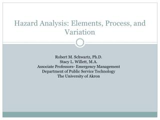 Hazard Analysis: Elements, Process, and Variation