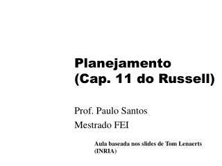 Planejamento  (Cap. 11 do Russell)