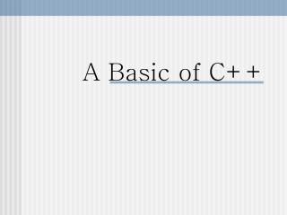 A Basic of C++