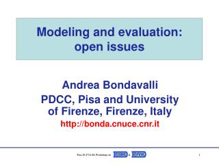 Modeling and evaluation:  open issues