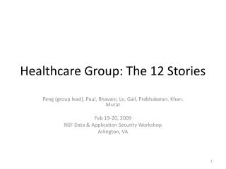 Healthcare Group: The 12 Stories