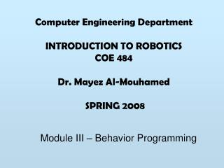Module III � Behavior Programming