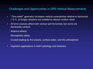 Challenges and Opportunities in GPS Vertical Measurements