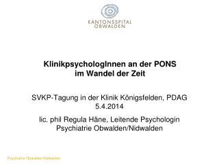 KlinikpsychologInnen an der PONS im Wandel der Zeit