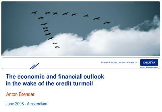 The economic and financial outlook  in the wake of the credit turmoil