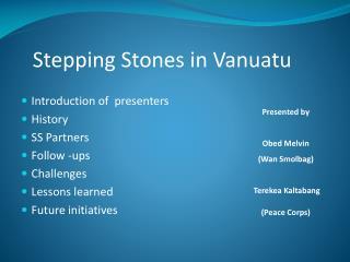 Stepping Stones in Vanuatu