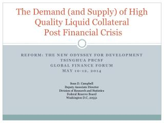 The Demand (and Supply) of High Quality Liquid Collateral  Post Financial Crisis