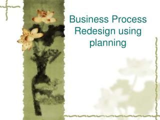 Business Process Redesign using planning